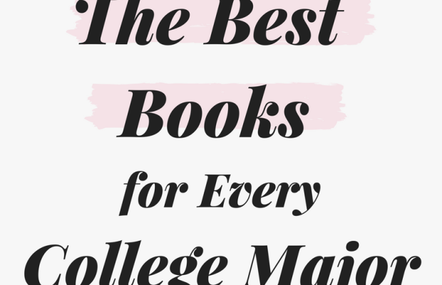 These Are the Best Books for Each College Major, According to Students (Part 1)